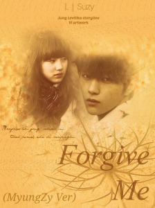 Forgive Me(MyungZy Ver)