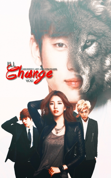 i'll change you